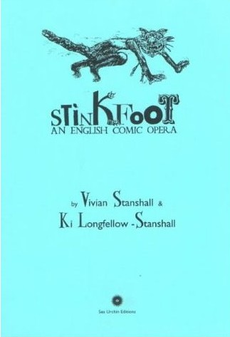 Stinkfoot – The Musical by Viv and Ki Stanshall